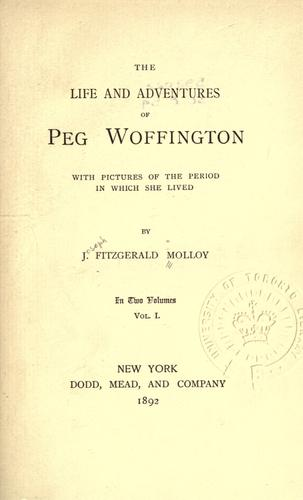 Download The life and adventures of Peg Woffington.