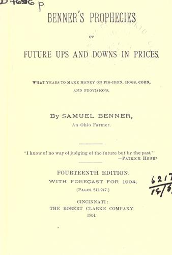 Download Benners prophecies of future ups and downs in prices.