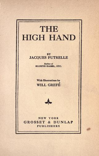 The high hand by Jacques Futrelle