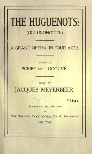 The Huguenots.
