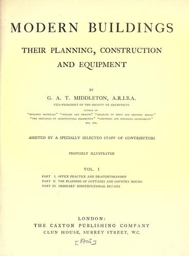 Modern buildings, their planning, construction and equipment.