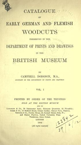 Download Catalogue of early German and Flemish woodcuts preserved in the Department of Prints and Drawings in the British Museum