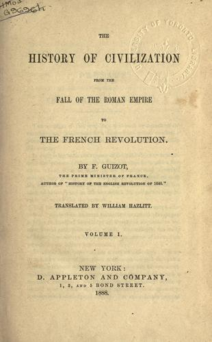 Download The history of civilization, from the fall of the Roman Empire to the French Revolution.