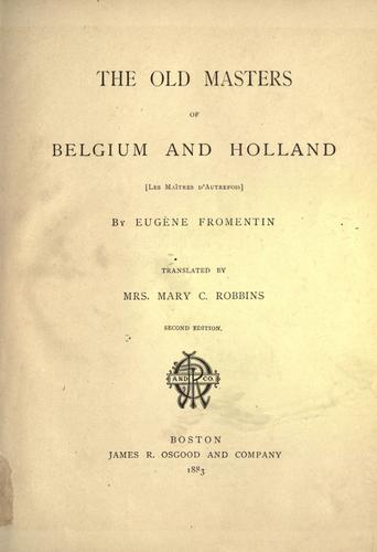 Download The old masters of Belgium and Holland
