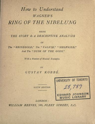 Download How to understand Wagner's Ring of the Nibelung