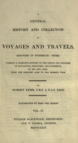 Download A general history and collection of voyages and travels, arranged in systematic order