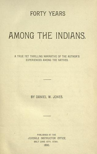 Download Forty years among the Indians.