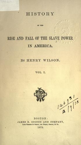 History of the rise and fall of the slave power in America.