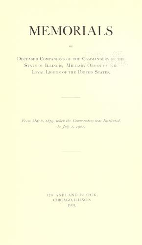 Download Memorials of deceased companions of the Commandery of the State of Illinois, Military Order of the Loyal Legion of the United States
