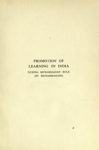 Promotion of learning in India during Muhammadan rule (by Muhammadans)