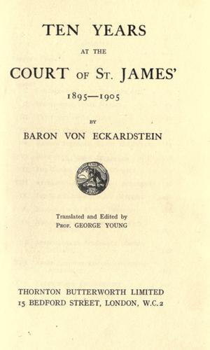 Ten years at the court of St. James', 1895-1905
