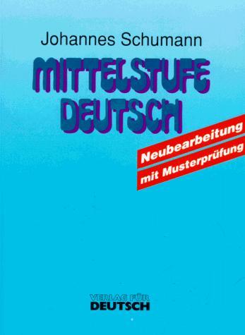 Mittelstufe Deutsch – Neubearbeitung – Level 10