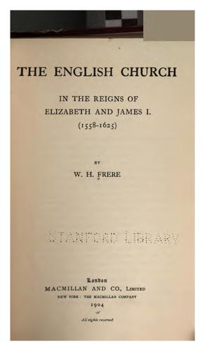Download The English church in the reigns of Elizabeth and James I. (1558-1625)