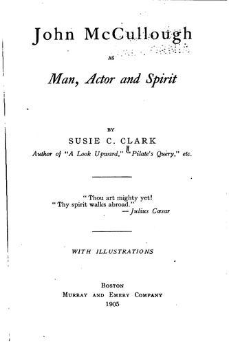 Download John McCullough as man, actor and spirit