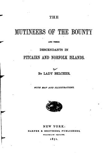 Download The mutineers of the Bounty and their descendants in Pitcairn and Norfolk islands.