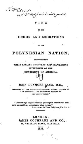 View of the origin and migrations of the Polynesian nation
