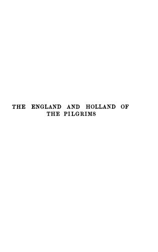 Download The England and Holland of the Pilgrims