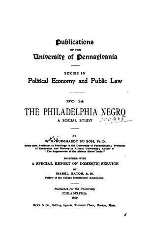 The Philadelphia Negro by Du Bois, W. E. B.