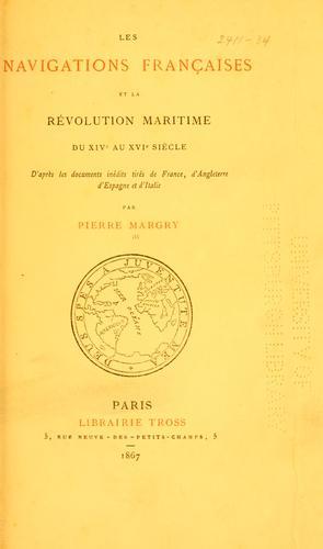 Download Les navigations françaises et la révolution maritime du XIVe au XVIe siècle