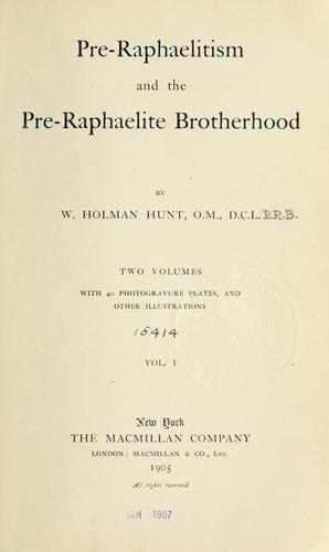 Download Pre-Raphaelitism and the pre-Raphaelite brotherhood