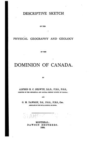 Download Descriptive sketch of the physical geography and geology of the Dominion of Canada.