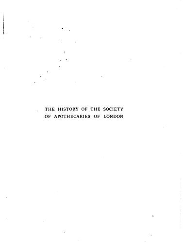 The history of the Society of apothecaries of London by C. R. B. Barrett