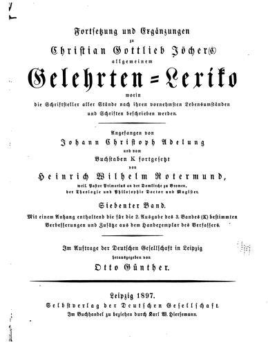 Download Allgemeines gelehrten-lexicon.