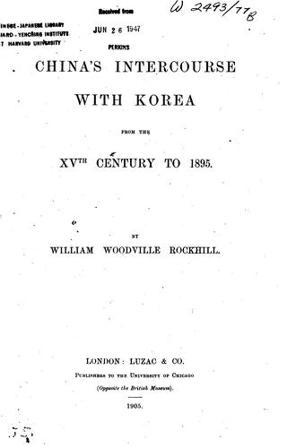 Download China's intercourse with Korea from the XVth century to 1895.