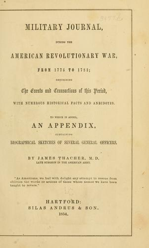 Download Military journal, during the American Revolutionary War, from 1775 to 1783