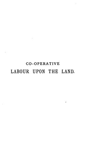 Co-operative labour upon the land