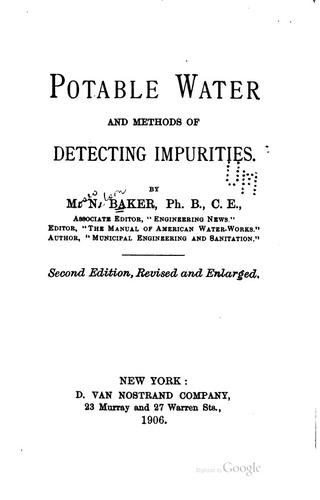 Potable water and methods of detecting impurities.