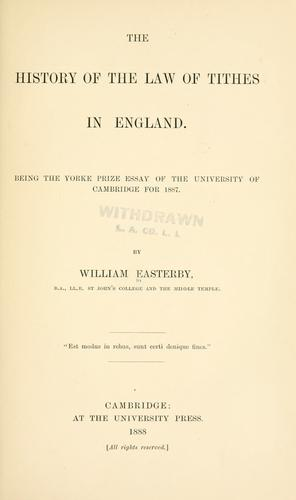 The history of the law of tithes in England.