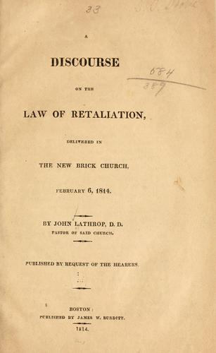 A discourse on the law of retaliation