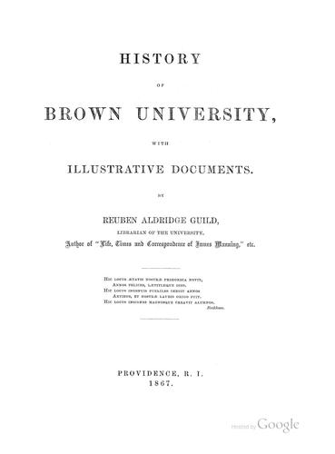 History of Brown university by Reuben Aldridge Guild