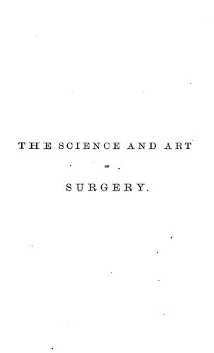 Download The science and art of surgery.