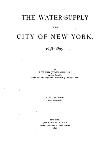 The water-supply of the city of New York. 1658-1895.