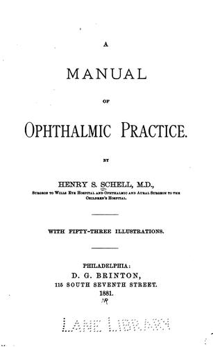 A manual of ophthalmic practice.