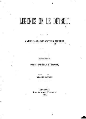 Legends of Le Détroit.