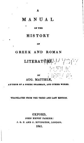 A manual of the history of Greek and Roman literature.