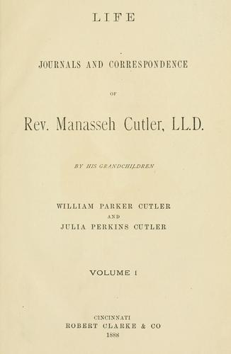 Download Life, journals and correspondence of Rev. Manasseh Cutler, LL. D.