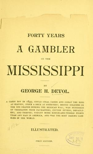Download Forty years a gambler on the Mississippi