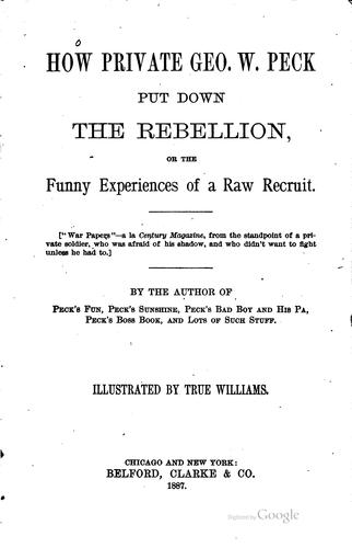 How Private Geo. W. Peck put down the rebellion