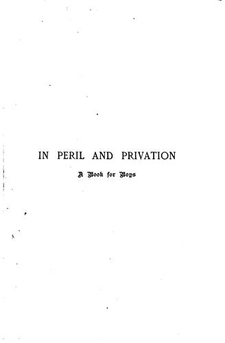 In peril and privation