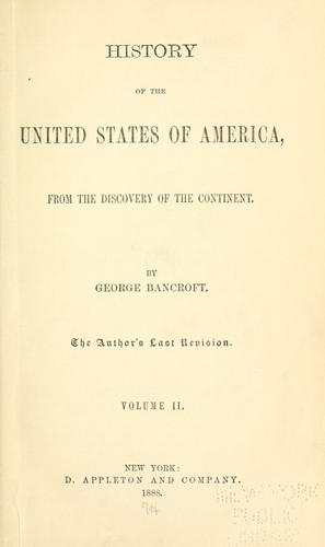 History of the United States of America, from the discovery of the continent.