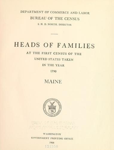 Heads of families at the first census of the United States taken in the year 1790 …