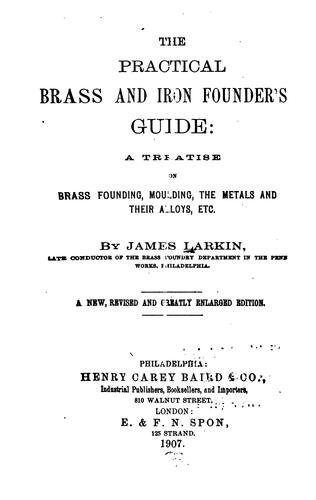 Download The practical brass and iron founder's guide