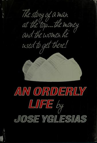 An orderly life.