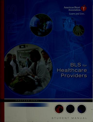 BLS for healthcare providers : student manual
