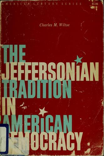 The Jeffersonian tradition in American democracy.