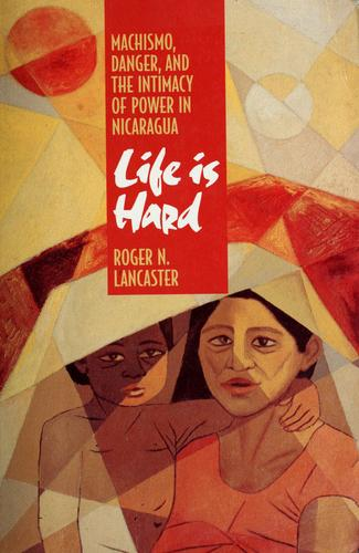 Life is hard by Roger N. Lancaster